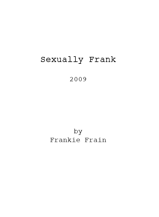 Sexually Frank Shooting Script