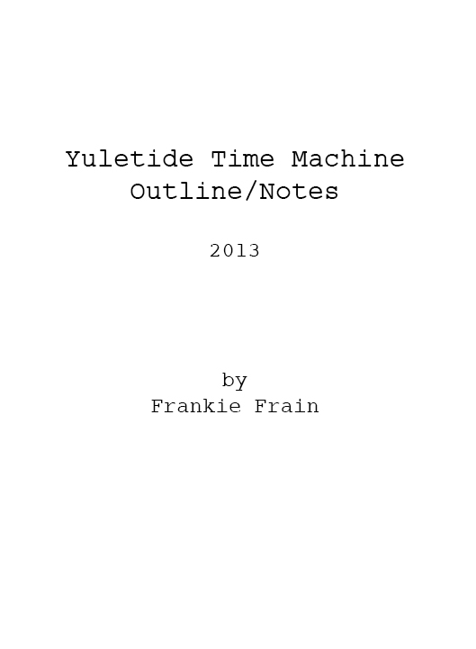 Yuletide Time Machine (Pitch)