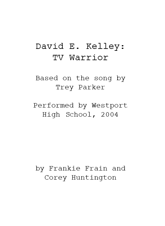 David E. Kelley: TV Warrior Script