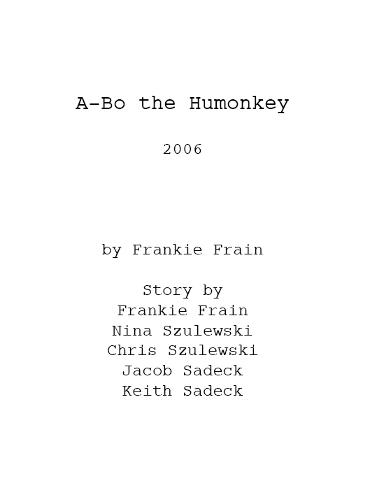 A-Bo the Humonkey Shooting Script