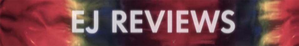 Video Category: EJ Reviews (All)