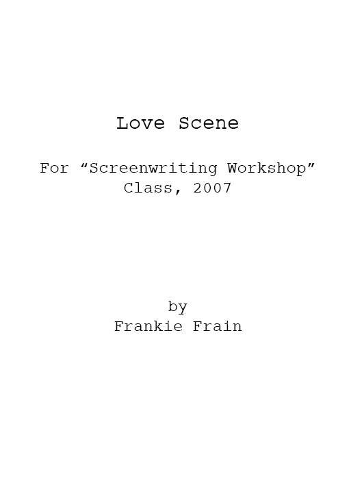 Love Scene (for Screenwriting Workshop)