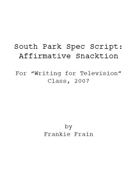 South Park: Affirmative Snacktion Spec Script