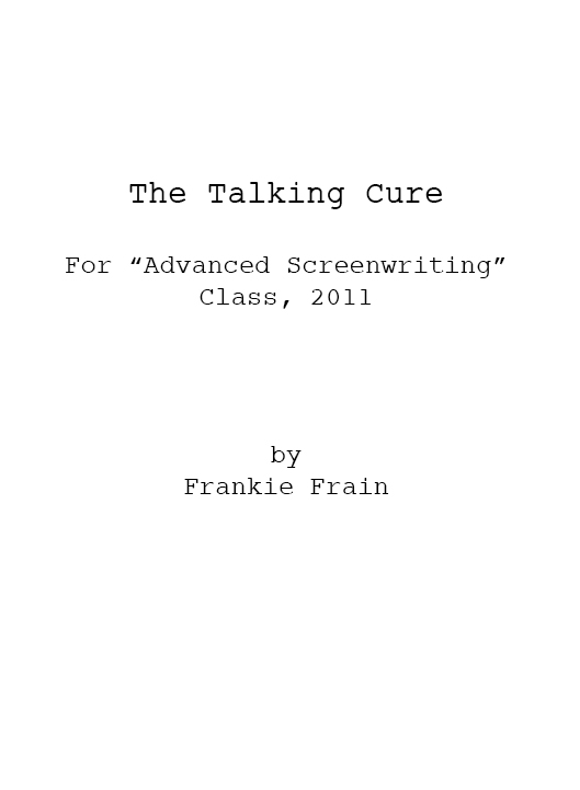 The Talking Cure (for Advanced Screenwriting)