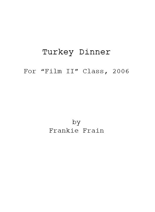 Turkey Dinner (for Film II)