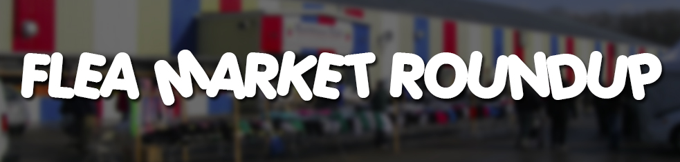 Video Category: Flea Market Roundup