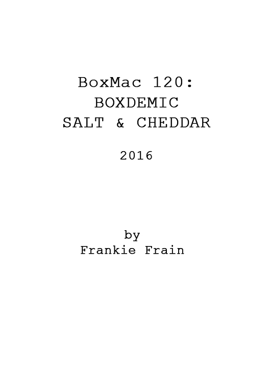 BoxMac 120: Boxdemic – Salt & Cheddar