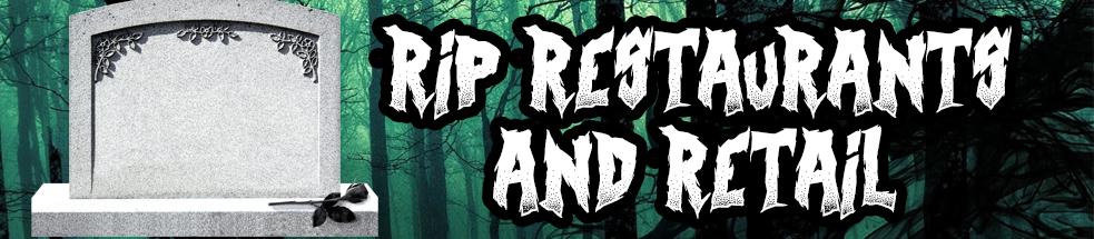 Video Category: RIP Restaurants & Retail